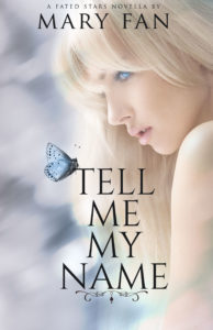 Book cover for Tell Me My Name by Mary Fan