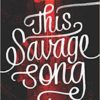 This Savage Song book art